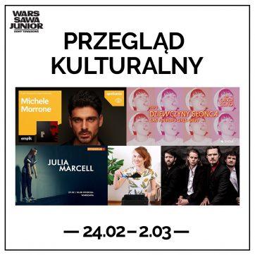 PRZEGLĄD KULTURALNY 24.02.-2.03.