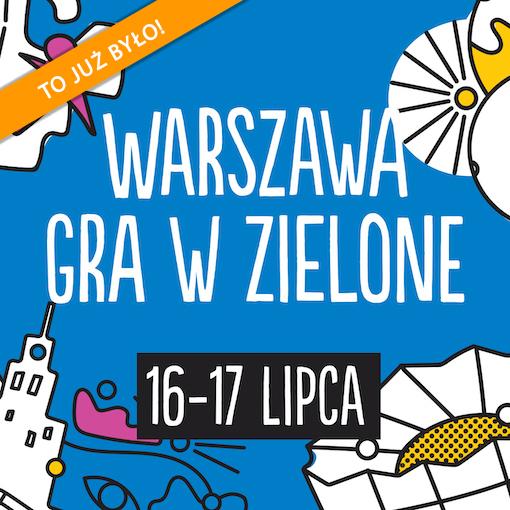 Warszawa gra w zielone